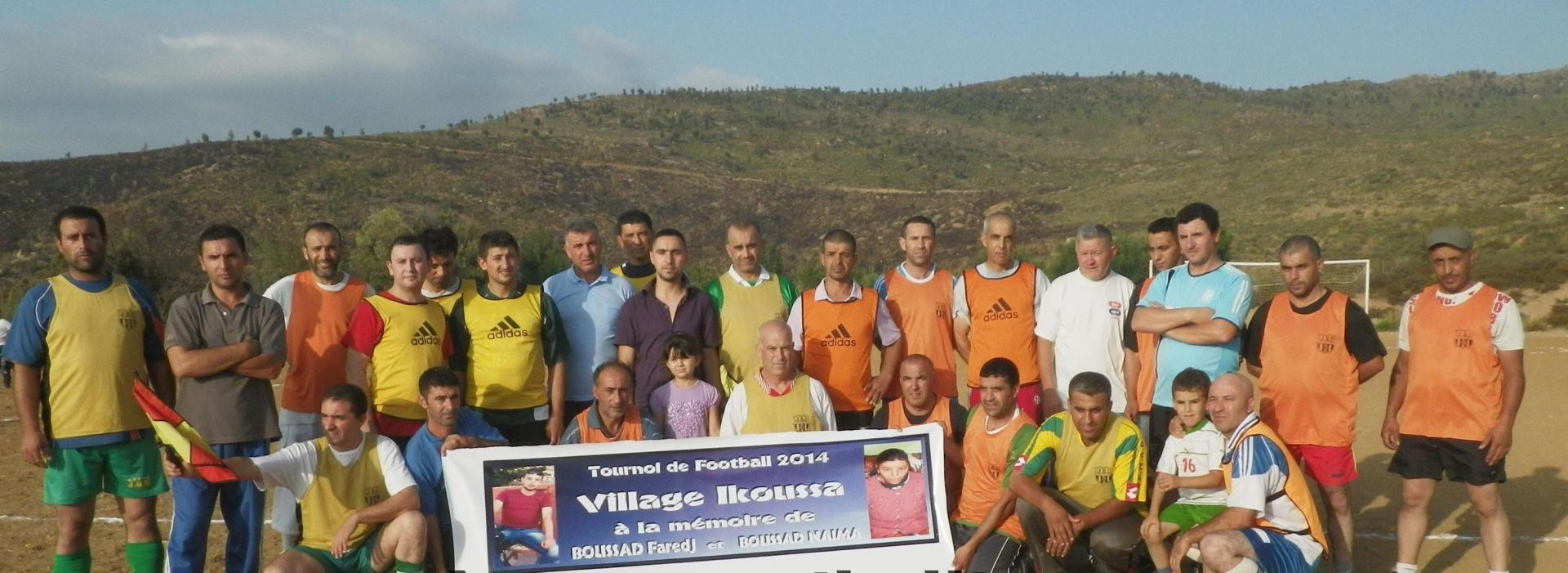 Tournoi de foot ball 2014 à la mémoire de NAIMA  BOUSSAD et FAREDJ BOUSSAD